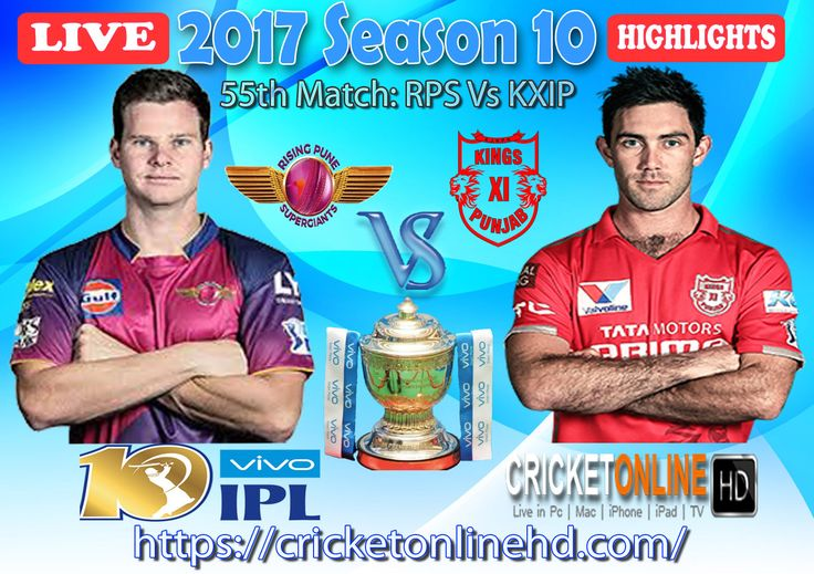 #IPL2017 Today's Match: Rising Pune Supergiant v Kings XI Punjab Watch It #LIVE Or Full #REPLAY In #HD at https://cricketonlinehd.com #IPL10 #VivoIPL #RPSvKXIP #DDvRCB Comment Who Will Win #RPS #KXIP & #DD #RCB Cricket Online HD