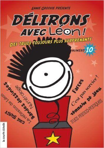 DÉLIRONS AVEC LÉON NO.10: Amazon.com: ANNIE GROOVIE: Books