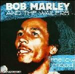 Mellow Mood - Bob Marley and The Wailers