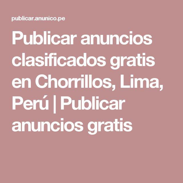 Publicar anuncios clasificados gratis en Chorrillos, Lima, Perú | Publicar anuncios gratis