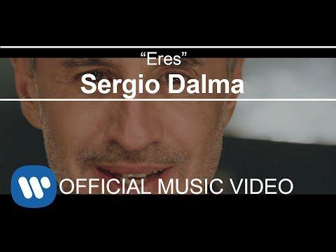 Sergio Dalma - Eres (Videoclip Oficial) - YouTube