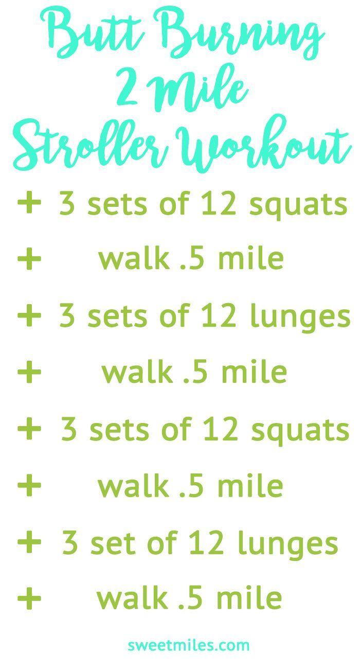 A Butt Burning 2 Mile Stroller Workout