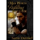 A Man Worth Fighting For (The Wiccan Haus) (Kindle Edition)By Sara Daniel