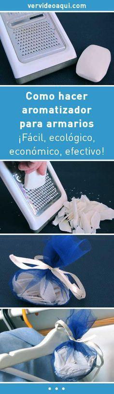 Como hacer aromatizador para armarios. ¡Fácil, ecológico, económico, efectivo!
