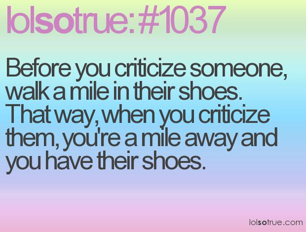 : Lolsotrue 3, Life Skills, Cute Shoes, Finish Walks, Super Funny, Deep Thoughts, Nice Shoes, Shoes Suck, Teenage Posts