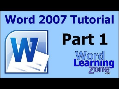 Microsoft Word 2007 Tutorial - part 01 of 13 - Word Interface 1