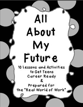This is a bundle of 10 fun activities for teens to get them career ready and prepared for the real world of work. The activities include:The On the Spot Activity (A questioning and communication skills activity)Fun Writing PromptsInterview QuestionnaireWhen I Grow Up I Want to BeThe Alphabet of Skills Needed to Succeed in the WorkforceMonthly Budget for the Lifestyle I WantResume TemplateCover Letter TemplateJob Application Cheat SheetPart Time Job SearchThis bundle especially helps with…