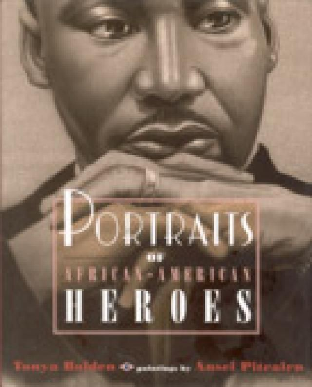Children's Book Review - Portraits of African-American Heroes
