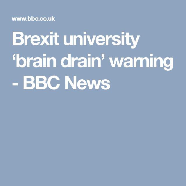 Brexit university 'brain drain' warning - BBC News