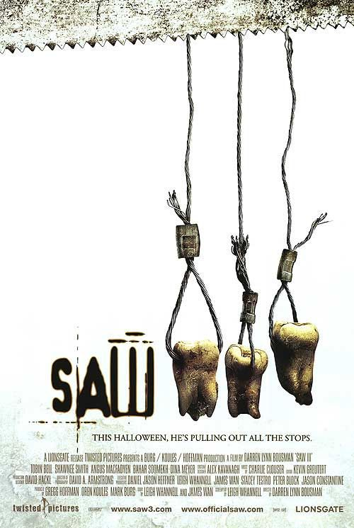 Saw III (2006). watched this movie when i was 3 years old. true story