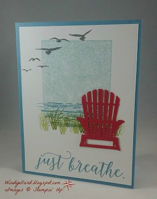Windy's Wonderful Creations: Just Breathe Beach Scene, Stampin' Up!, High Tide, Colorful Seasons