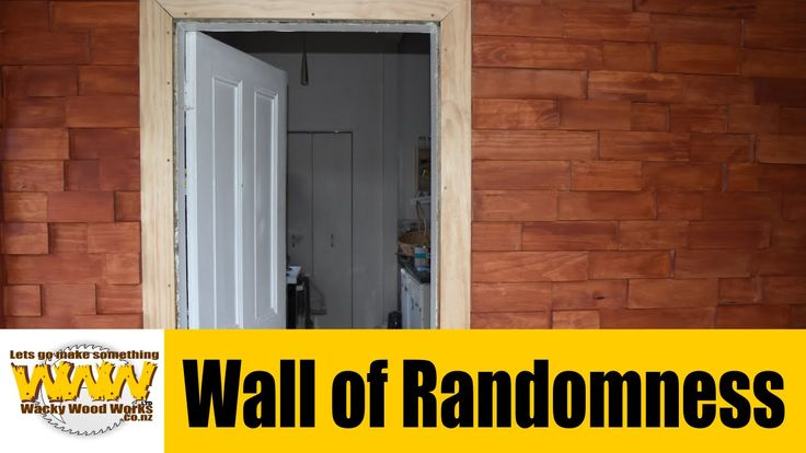Wall of Randomness - Part 2 - Wacky Wood Works