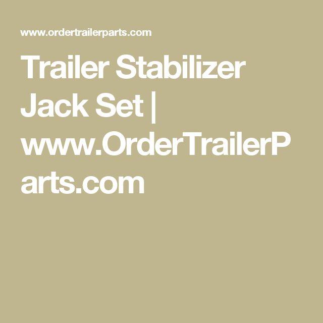 Trailer Stabilizer Jack Set | www.OrderTrailerParts.com