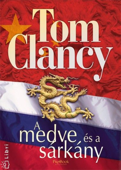 Tom Clancy- The Bear and The Dragon