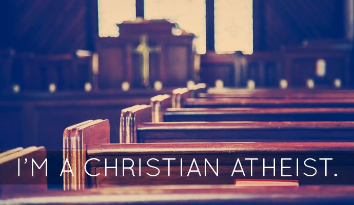 I'm a Christian Atheist. – The Unfit Christian • Faith | Culture | Love | Relationships | Life