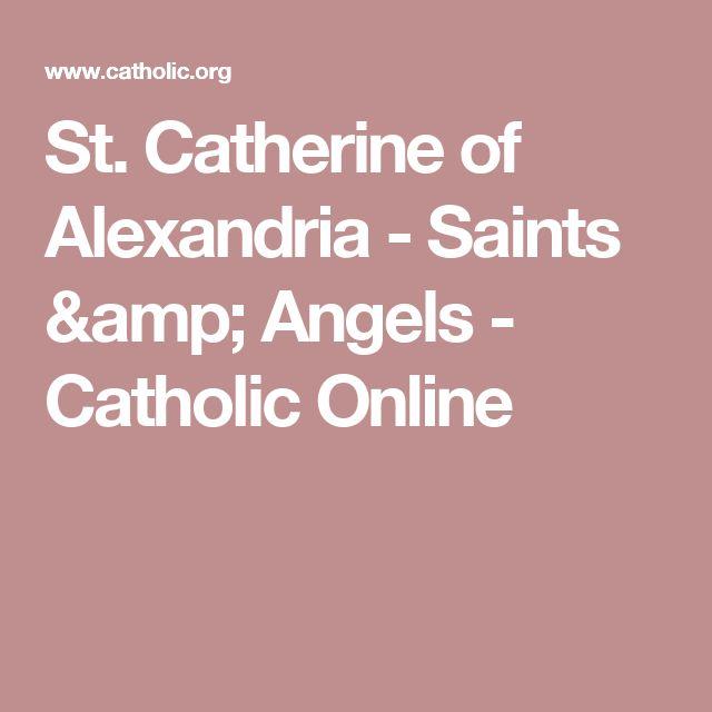 St. Catherine of Alexandria - Saints & Angels - Catholic Online