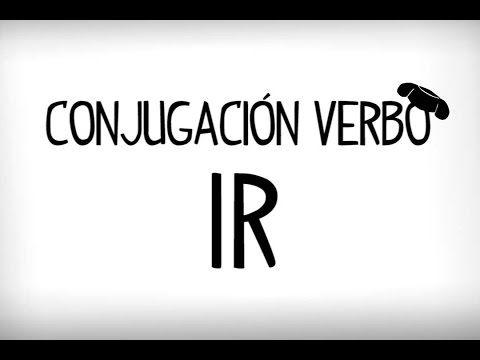 Conjugación verbo ir, conjugar ir en español, verbos irregulares en español. verbo ir con audio. Ir - Modelos conjugacion verbos español con audio. Clases pa...