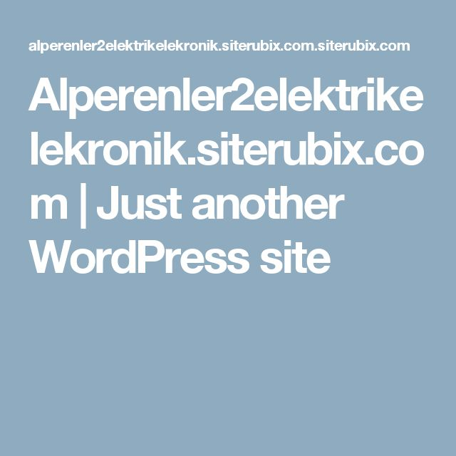 Alperenler2elektrikelekronik.siterubix.com | Just another WordPress site