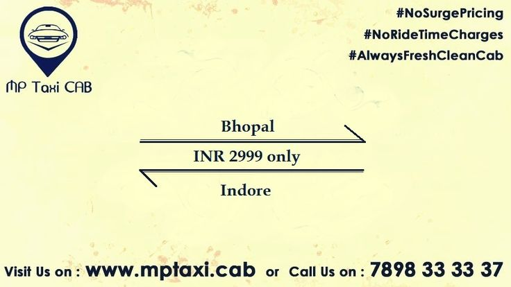 Never seen before Offer! travel from bhopal to indore in just Rs. 2999. No hidden charges. Call 7898333337 Or visit mptaxi.cab #NoSurgePricing #NoRideTimeCharges #AlwaysFreshCleanCab
