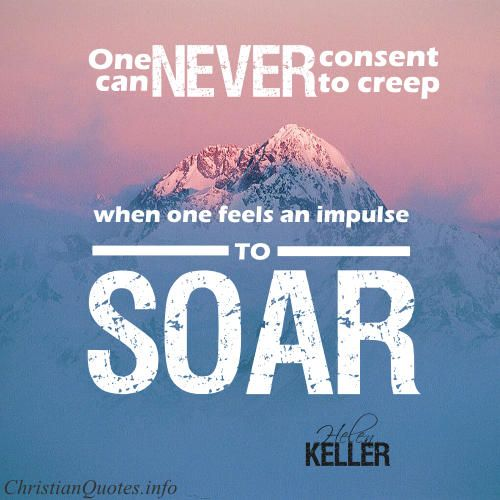 For more Christian and inspirational quotes, visit www.ChristianQuotes.info #Christianquotes #Helen-Keller-Quotes