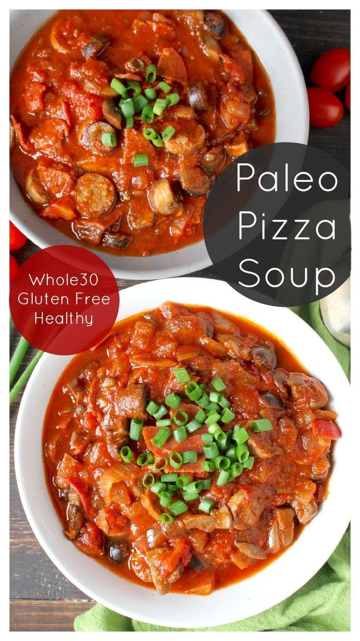 Paleo Pizza Soup- quick, easy, and healthy. Whole30, gluten free, dairy free, and packed with flavor!