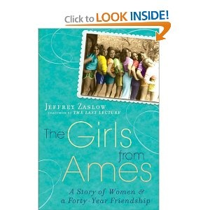 The Girls from Ames by Jeffrey Zaslow: True Friendship, Forty Years Friendship, Friendship Jeffrey, Books Club, Great Books, Books To Reading In Your Forty, Women Friendship, Good Books, Childhood Friends