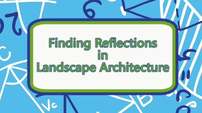 Thinkport | Congruence and Transformations in Landscape Architecture | Mathematics, The Arts | Video | PBS LearningMedia