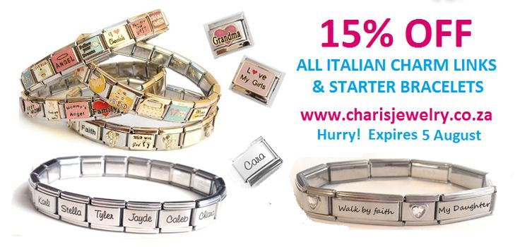 15% OFF ALL ITALIAN CHARMS & STARTER BRACELETS FROM CHARIS JEWELRY SA.  Shop Online at www.charisjewelry.co.za Hurry!  Offer Expires 5 August 2016.  #personalized #italian #charm #link #bracelets
