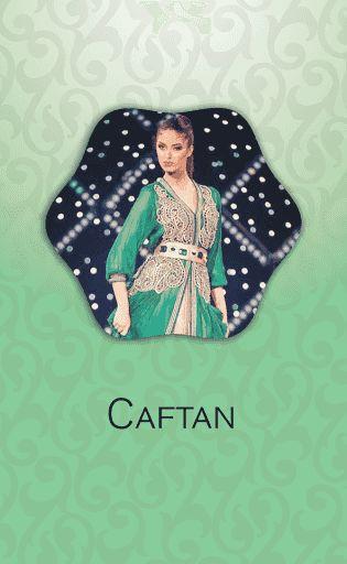 Kaftan marocains modernes et traditionnels . vous allez trouver des Kaftans de toutes les couleurs et toutes les nouveautés de la mode marocaine <br>avec cette application vous pouvez : <br>- Enregistrer les photos <br>- Partager avec vous amies <br>- Met