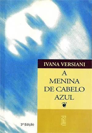 A menina de cabelo azul - Ivana Versiani | Com uma narrativa rica em detalhes, a leitura desse livro faz o leitor viajar por um mundo paralelo. A realidade se confunde com a fantasia. Tem amizades, tem aventura, tem reflexões.