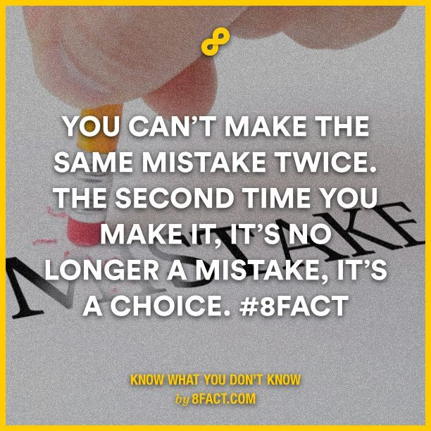 Making The Same Mistake Twice Quotes: Best 25+ 8fact Ideas On Pinterest