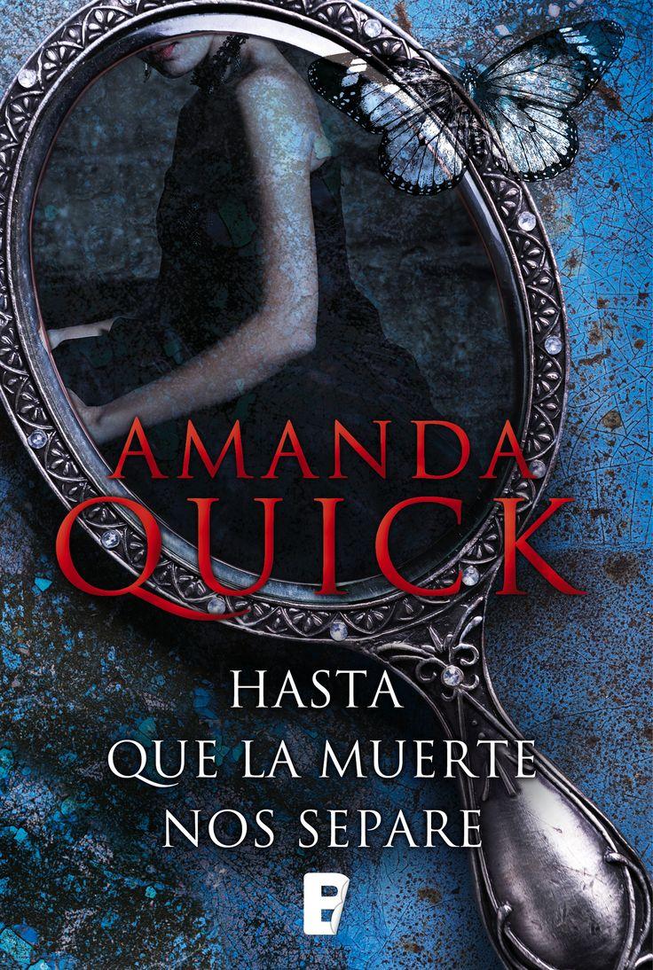 Título: Hasta Que La Muerte Nos Separe   Autor: Amanda Quick