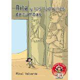 Rita y los ladrones de tumbas (El mundo de Rita: Realidad aumentada) (Spanish Edition) by Mikel Valverde  9788479429270 [Jan 2014]