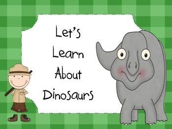 Dinosaurs (Lets Learn About Dinosaurs) This packet includes a dinosaur word wall, dinosaur posters, and a dinosaur book for students to make while researching and learning about dinosaurs. $