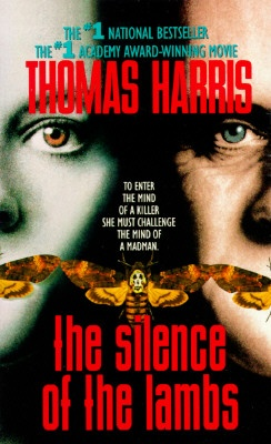 The Silence of the Lambs by Thomas Harris.  Clarice Starling is an FBI trainee on the trail of a twisted serial killer named Buffalo Bill.  But in order to capture Buffalo Bill before he kills again, Clarice must seek the advice of Dr. Hannibal Lecter, an evil genius locked away for unspeakable crimes.