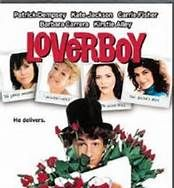 Loverboy (1989). [PG-13] 98 mins. Starring: Patrick Dempsey, Kate Jackson, Kirstie Alley, Carrie Fisher, Robert Ginty, E.G. Daily, Nancy Valen, Vic Tayback and Barbara Carrera