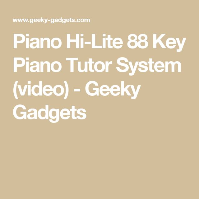 Piano Hi-Lite 88 Key Piano Tutor System (video) - Geeky Gadgets