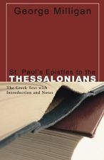 USED (GD) St. Paul's Epistles to the Thessalonians: The Greek Text with Introduc