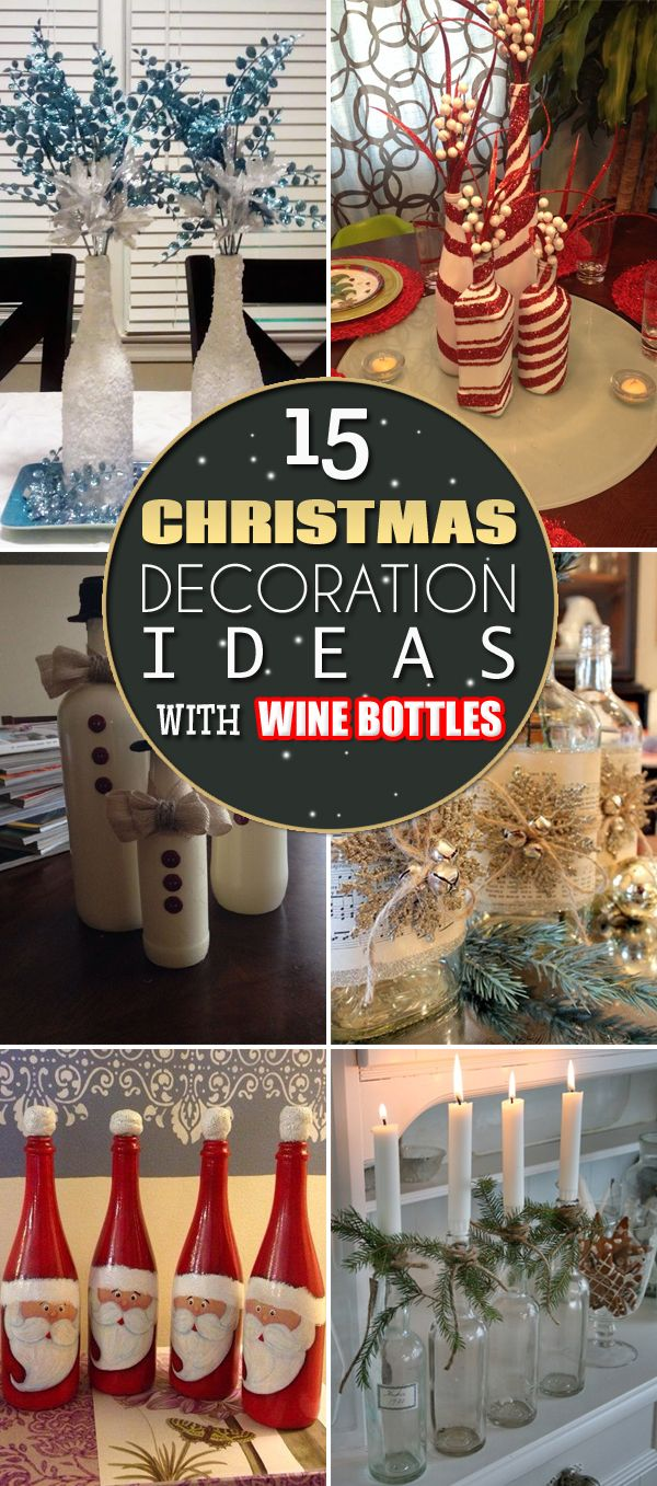 15 Creative Christmas Decoration Ideas With Wine Bottles