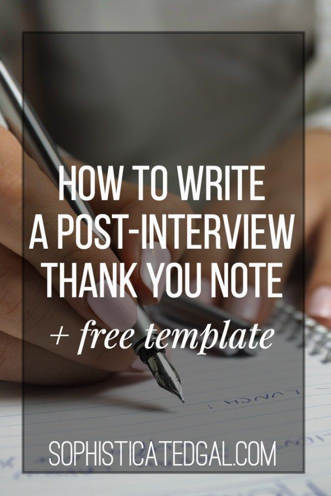 How to Write a Post-Interview Thank You Letter | The Sophisticated Gal