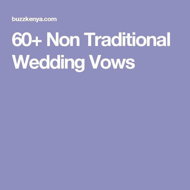 60+ Non Traditional Wedding Vows