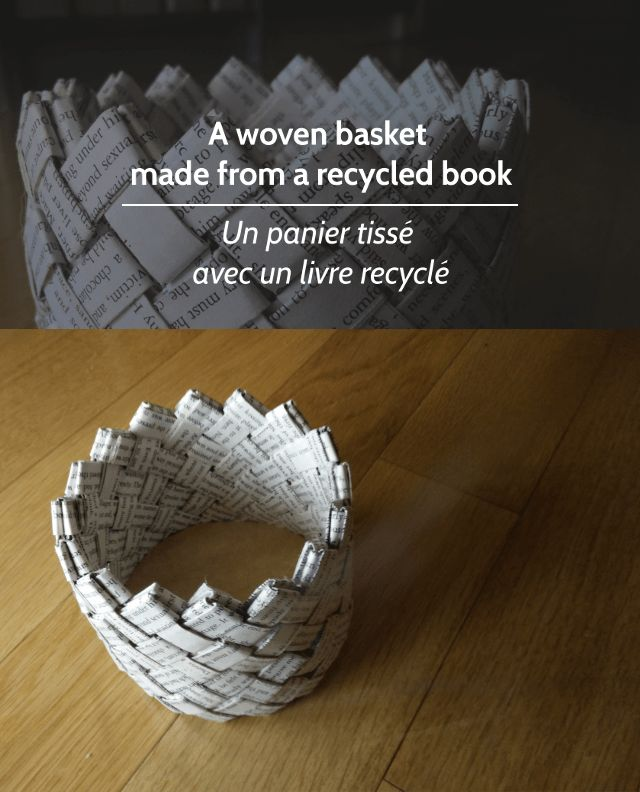 Basket made from a recycled book