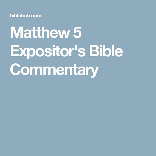 Matthew 5 Expositor's Bible Commentary