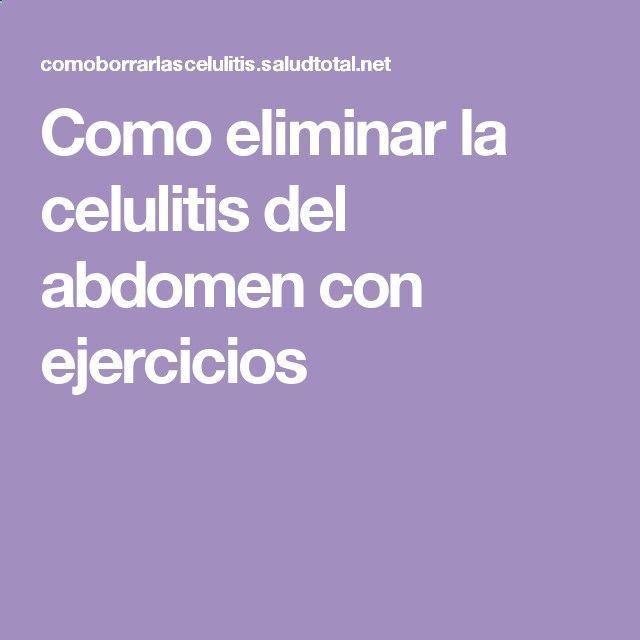 Como eliminar la celulitis del abdomen con ejercicios