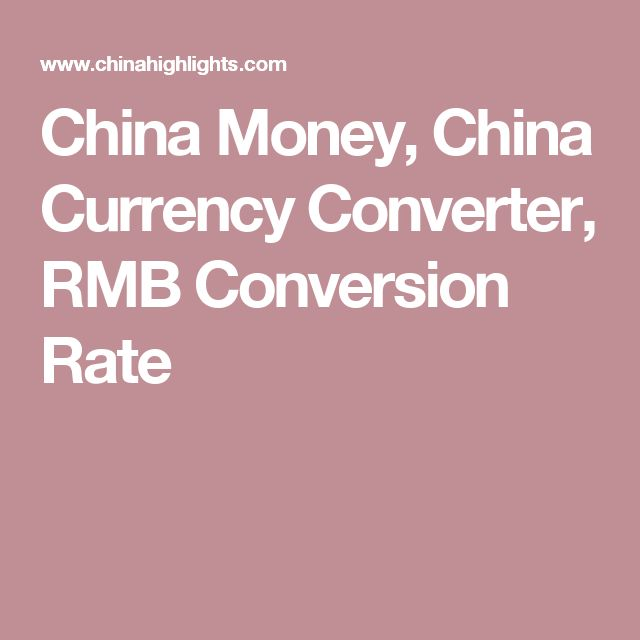 China Money, China Currency Converter, RMB Conversion Rate