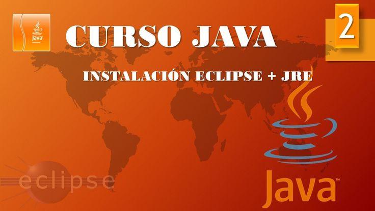 Curso Java. Instalación JRE y Eclipse. Vídeo 2