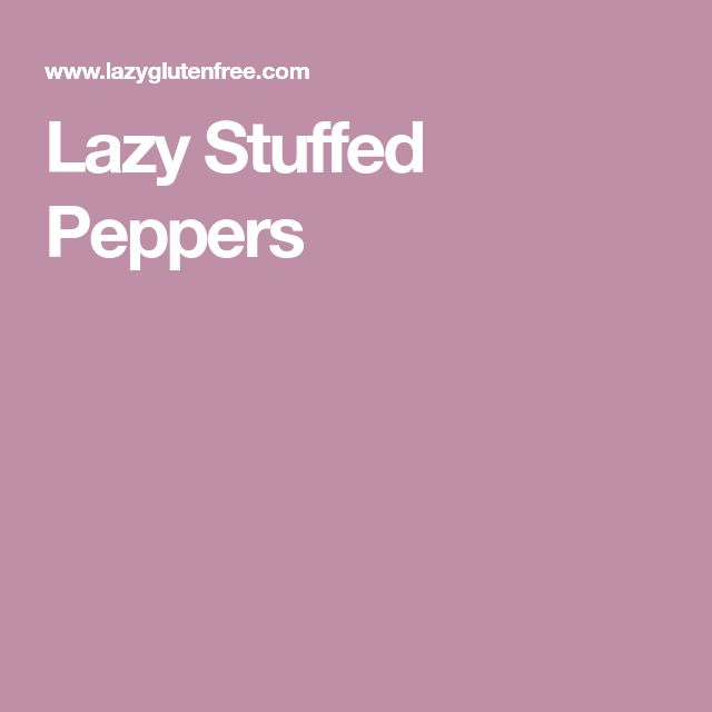 Lazy Stuffed Peppers
