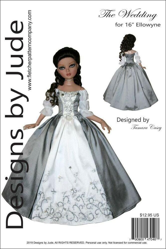 """Outlander Wedding Dress Sewing Pattern for 16/"""" Ellowyne Wilde Dolls Poldark"""
