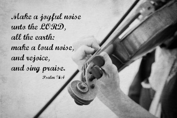Music Scripture Wall art Violin photography Black and white Make a Joyful Noise Psalm 98 4 Inspirational Encouragement Christian decor gift. $25.00, via Etsy.