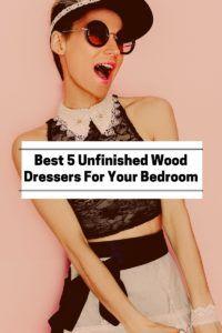 unfinished wood dresser for bedroom